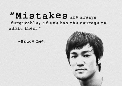 Bruce-Lee-Quote-Mistakes-are-always-forgivable.jpg